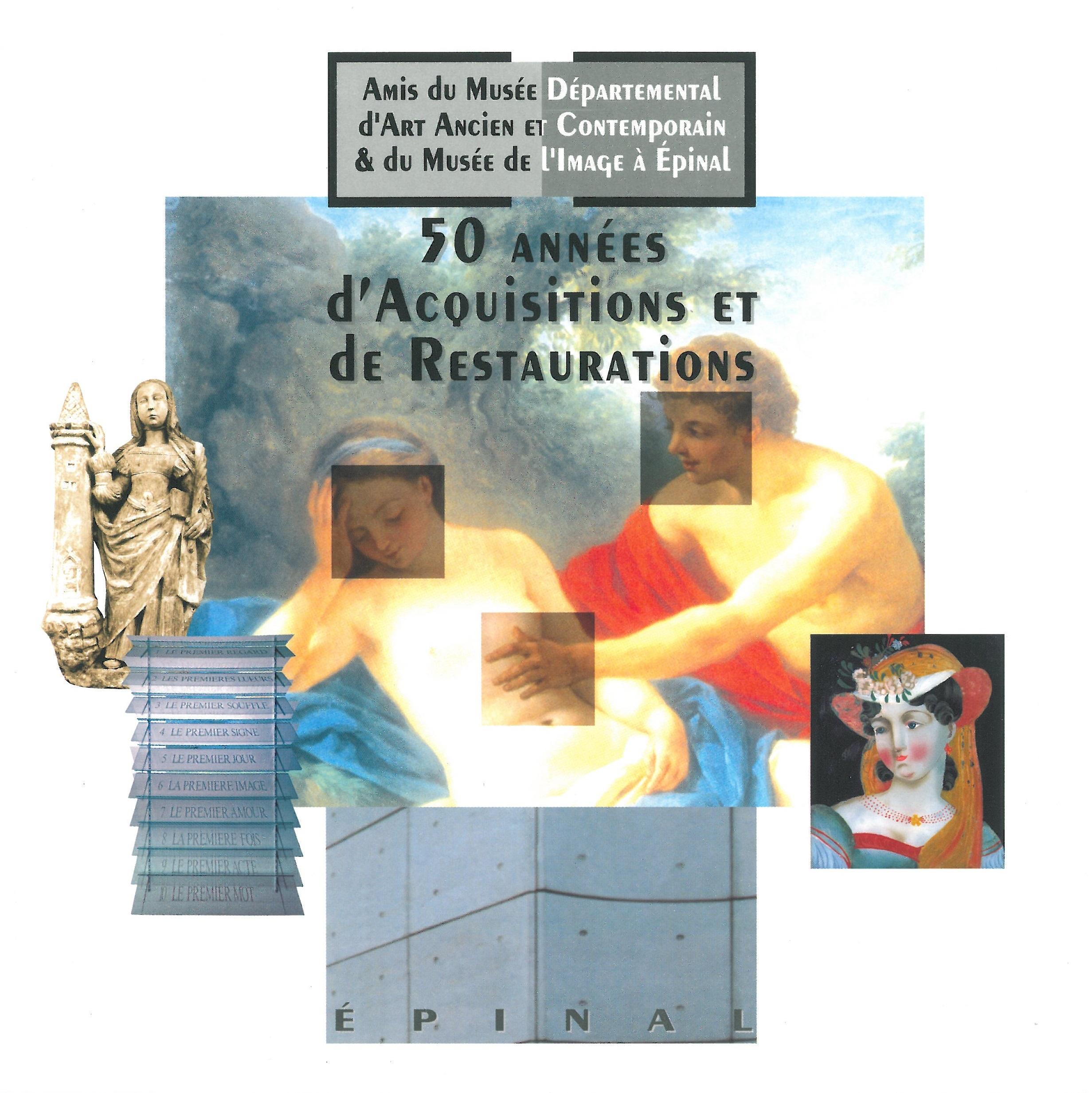 50 années d'acquisitions et de réstaurations