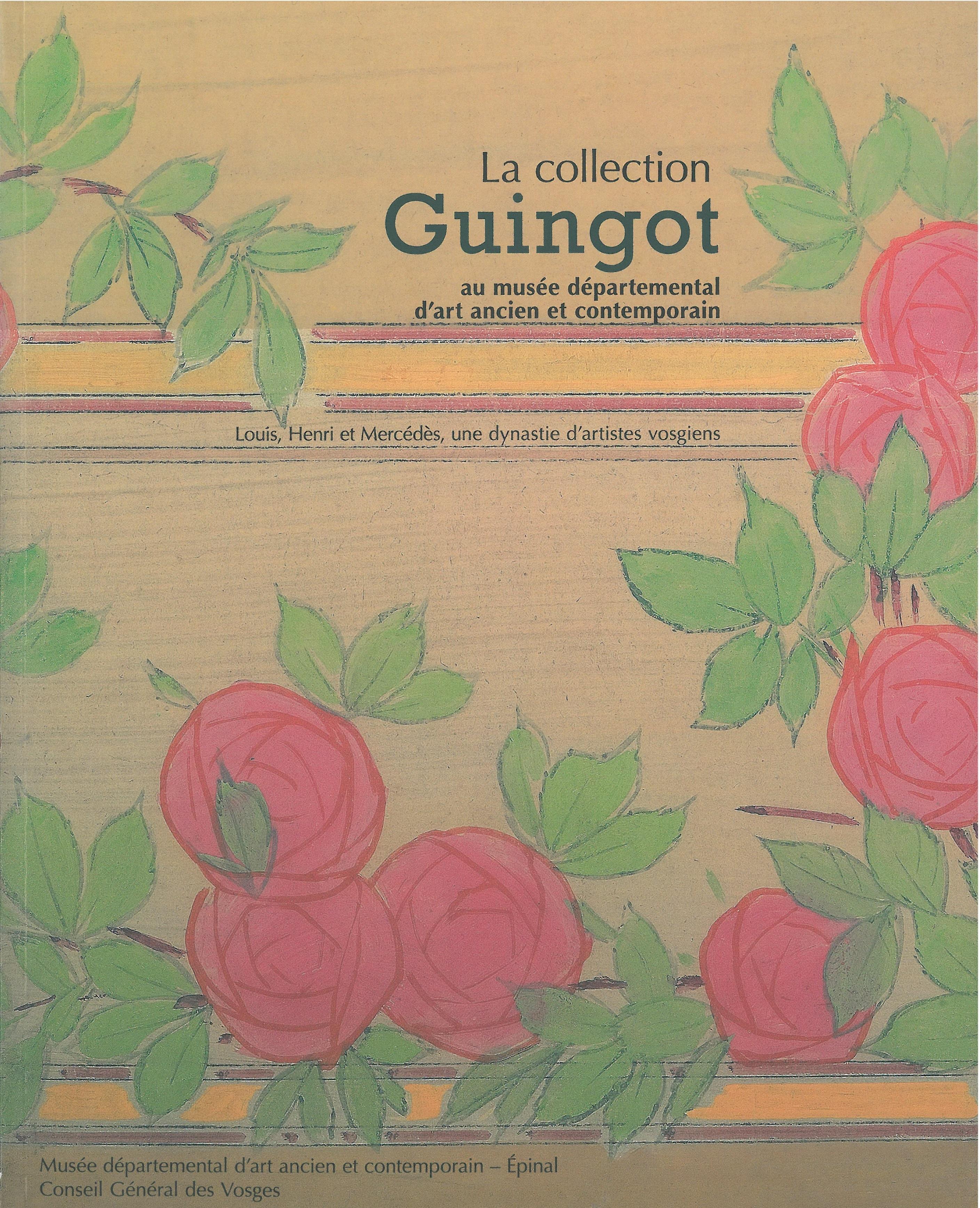 La collection Guingot 2009