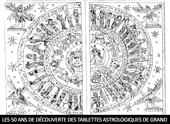 LES 50 ANS DE DÉCOUVERTE DES TABLETTES ASTROLOGIQUES DE GRAND